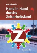 Hand in Hand durchs Zeitarbeitsland: 12 Arbeitslose und 1 Fortbildung zum Personaldisponenten (German Edition)