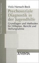 Harnach, Psychosoziale Diagnostik in der Jugendhilfe: Grundlagen und Methoden für Hilfeplan, Bericht und Stellungnahme.