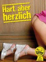 Hart, aber herzlich (Meine erotische Bibliothek)