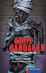 Harte Bandagen: Die Mumien-Anthologie