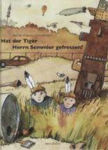 Hat der Tiger Herrn Semmler gefressen