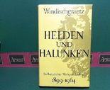Helden und Halunken, Selbsterlebte Weltgeschichte 1899-1964