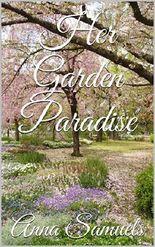 Her Garden Paradise