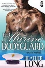 Her Marine Bodyguard (Always a Marine)
