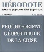 Hérodote, N° 124, 1er trimestr : Proche-Orient, géopolitique de la crise