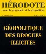 Hérodote, revue de géographie et de géopolitique, numéro 112 : Géopolitique des drogues illicites