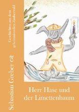 Herr Hase und der Limettenbaum (Geschichten aus dem geheimnisvollen Zauberwald 2)