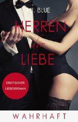 Herren der Liebe - Wahrhaft: Erotischer Roman (Teil 3)