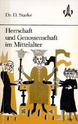 Herrschaft und Genossenschaft im Mittelalter.