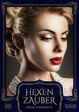 Hexenzauber: Ewige Einsamkeit (Hexen-Saga 2)