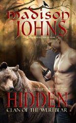Hidden (Werebear shifter Romance) Book One: Clan of the Werebear