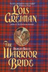 Highland Rogues: The Warrior Bride Edition: First