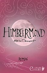 Colors of Life - Himbeermond