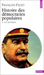 Histoire des démocraties populaires, 1. L'ère de Staline
