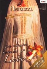 Historical Jubiläumsausgabe ~ Die schönsten Seiten der Liebe » Ein Ritter für Morgana - Die bretonische Braut - Ritter der Krone : Drei Bestseller ;
