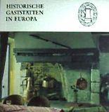 Historische Gaststätten in Europa.
