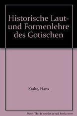 Historische Laut- und Formenlehre des Gotischen