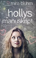 Hollys Manuskript