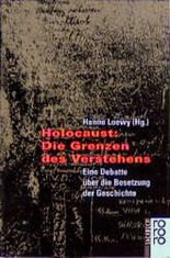 Holocaust: Die Grenzen des Verstehens