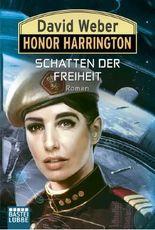 Honor Harrington - Schatten der Freiheit