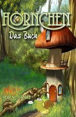 Hörnchen - Das Buch: Farbenfrohe Erlebnisse