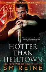 Hotter Than Helltown: An Urban Fantasy Mystery (Preternatural Affairs Book 3)