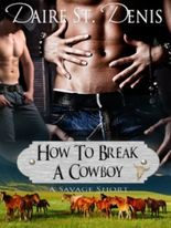 How To Break A Cowboy (Savage Tales)