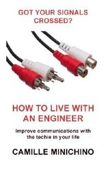 How to Live with an Engineer