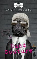 Hund Couture: Episode 1