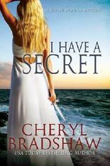I Have a Secret (Sloane Monroe Book 3)