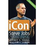 ICon Steve Jobs: The Greatest Second Act in the History of Business (Paperback) - Common
