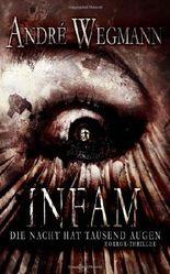 INFAM - Die Nacht hat tausend Augen