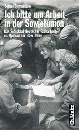 Ich bitte um Arbeit in der Sowjetunion