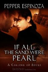 If All the Sand Were Pearl (A Calling of Souls)