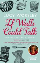 If Walls Could Talk: An intimate history of the home