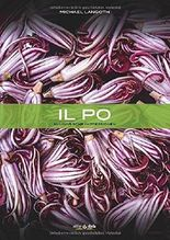 Il Po: Kulinarische Impressionen by Michael Langoth (2014) Gebundene Ausgabe