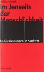 Im Jenseits der Menschlichkeit: Ein Gerichtsmediziner in Auschwitz von Herber. Friedrich (2005) Taschenbuch
