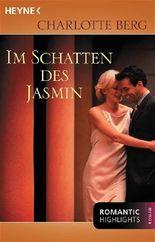 Im Schatten des Jasmin