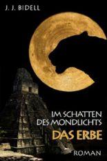 Im Schatten des Mondlichts - das Erbe