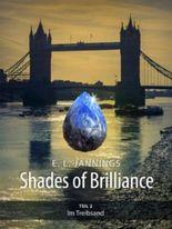 Im Treibsand (Shades of Brilliance - Teil 2)