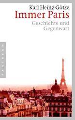 Immer Paris: Geschichte und Gegenwart