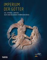 Imperium der Götter: Isis – Mithras – Christus
