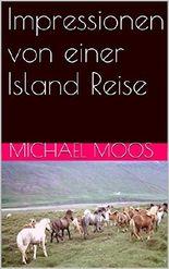 Impressionen von einer Island Reise