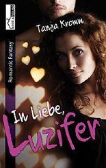 In Liebe, Luzifer