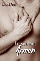 In seinen Armen: Gay Romance (Club DT 1)