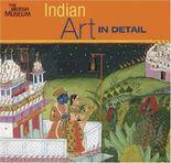 Indian Art in Detail (Art in Detail) (Hardback) - Common