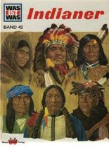 Indianer. Was ist Was Band 42.