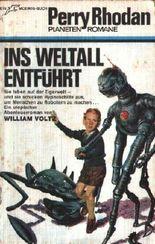 Ins Weltall entführt - Perry Rhodan Taschenbuch 25 - 2. Auflage - Planetenromane