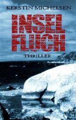 Inselfluch: Thriller