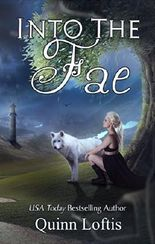 Into the Fae: Book 1, Gypsy Healers Series